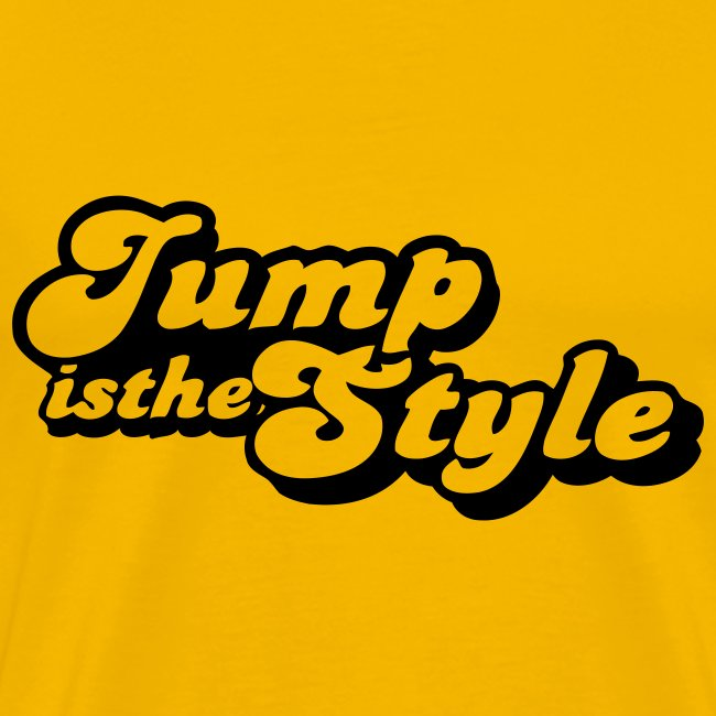 Jump is the style Shirt