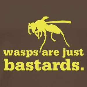 Brown Wasps are just bastards T-Shirts - Men's Premium T-Shirt