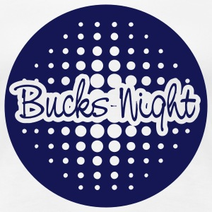 White bucks night Ladies' - Women's Premium T-Shirt