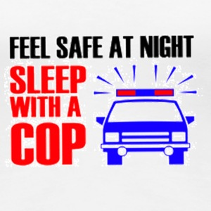 feel safe! sleep with a cop - Frauen Premium T-Shirt