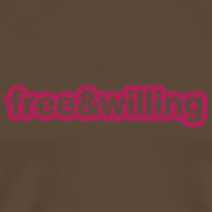 Braun Free and willing T-Shirt - Männer Premium T-Shirt