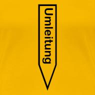 Motiv ~ Umleitung Erotik-Shirt