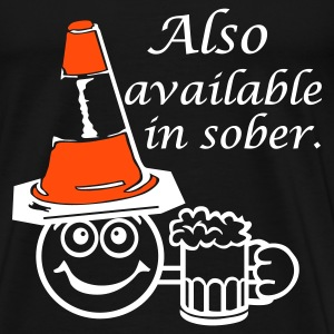 Also Available in Sober. - Men's Premium T-Shirt