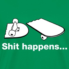 Grass green Skate - Skateboarding - Shit happens Men's Tees