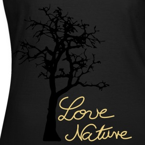 Love Nature. - Frauen T-Shirt