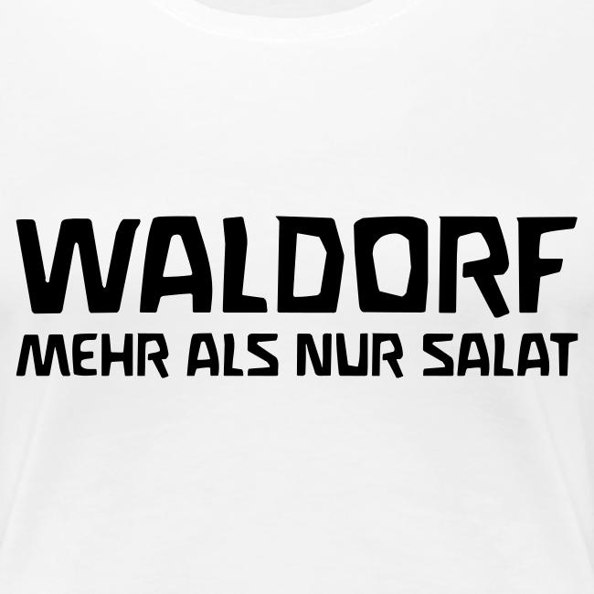 WALDORF - MEHR ALS NUR SALAT