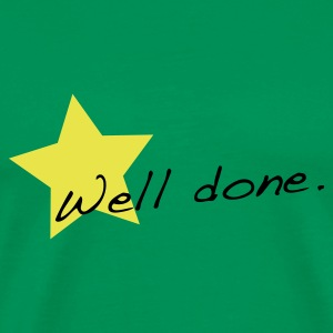 Grass green Well done star T-Shirts - Men's Premium T-Shirt