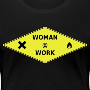 Woman @ Work - Frauen Premium T-Shirt