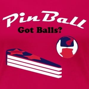 got balls - Frauen Premium T-Shirt