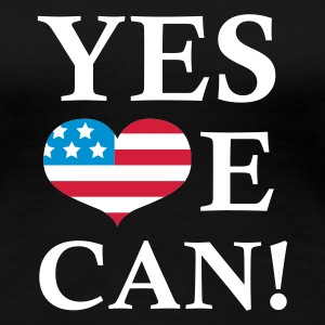 Schwarz Yes We Can!  T-Shirts - Frauen Premium T-Shirt