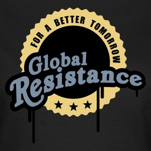 Global Resistance - Frauen T-Shirt