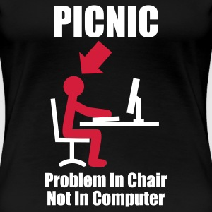 Nero PICNIC - Problem in Chair, not in Computer - Computer - Admin T-shirt - Maglietta Premium da donna