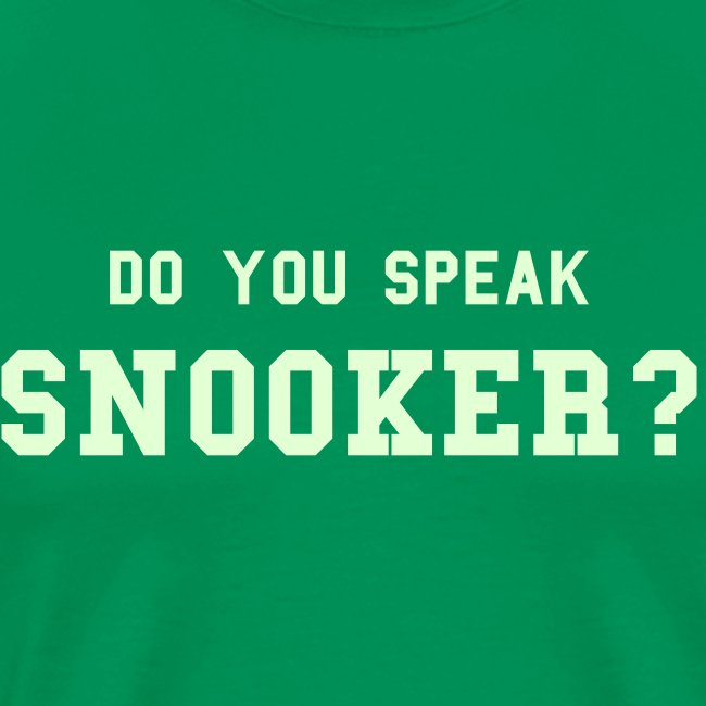 Speaking Snooker? / Glow in Dark