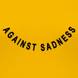 against sadness (smiley) - Women's Premium T-Shirt