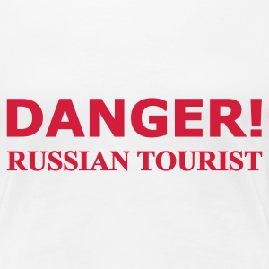 Weiß Danger! Russian tourist T-Shirts - Frauen Premium T-Shirt