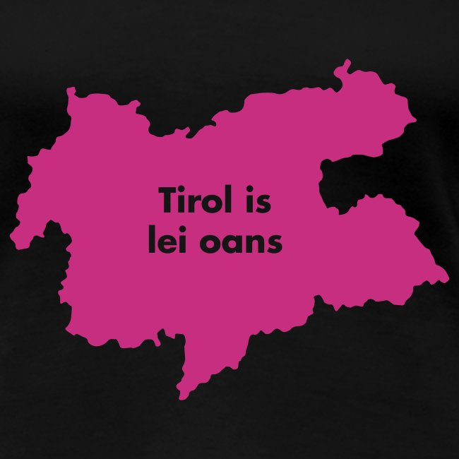 Tirol is lei oans, Flockdruck Magenta, verschiedene Farben