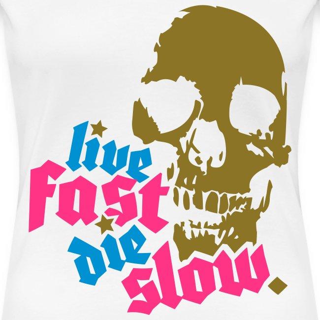 Live F Die S