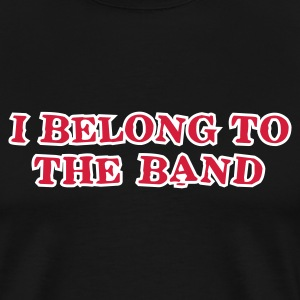 Schwarz i_belong_to_the_band T-Shirts - Männer Premium T-Shirt