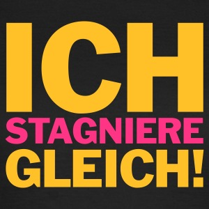 Chocolate Ich stagniere gleich! © T-Shirts - Frauen T-Shirt