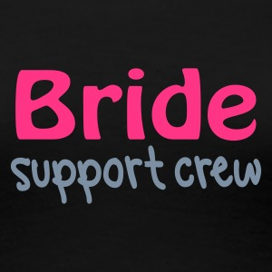 Black Bride Support Crew Women's Tees - Women's Premium T-Shirt