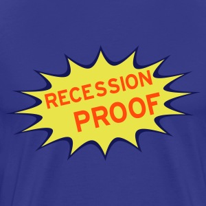 Recession Proof - Mannen Premium T-shirt