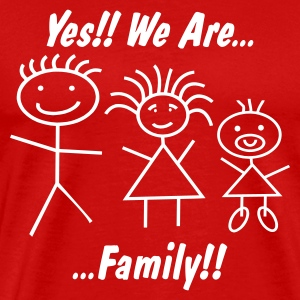 We are Family for Women - FREIE FARBWAHL - Männer Premium T-Shirt