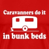 Caravanners do it in bunk beds - Men's Premium T-Shirt