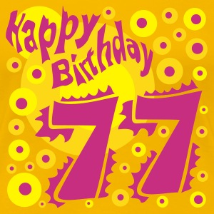 77 Jahre Happy Birthday - Frauen Premium T-Shirt