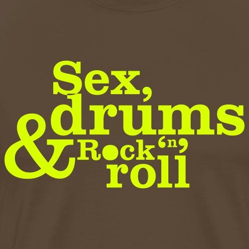Sex, drums & rock'n'roll