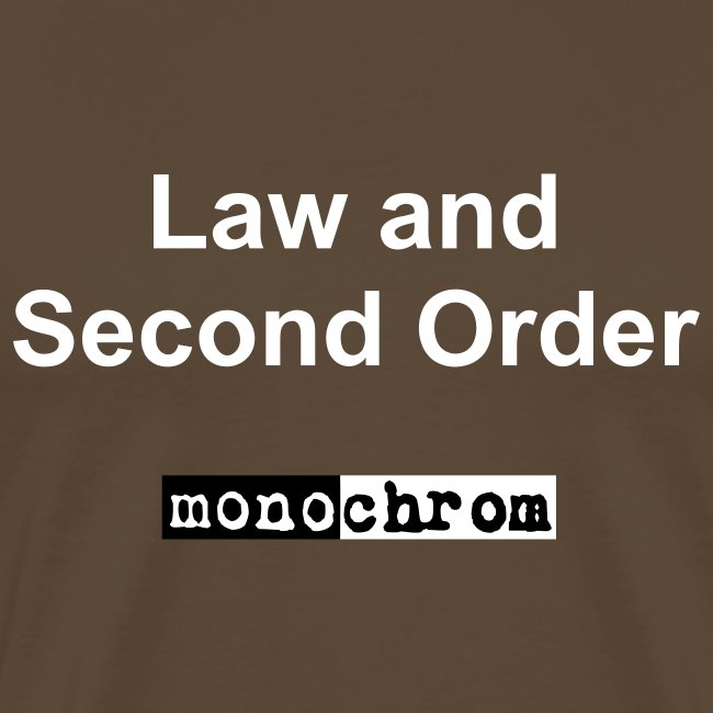 Law and Second Order - weiss