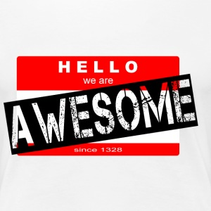 MY NAME IS AWESOME - Frauen Premium T-Shirt