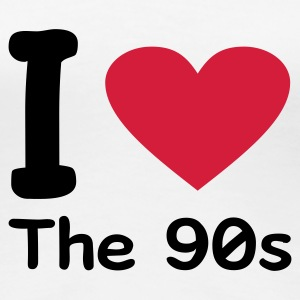 Blanco I love the 90s Camisetas - Camiseta premium mujer