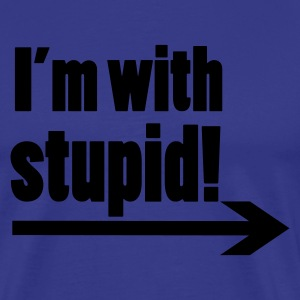 Sky i'm with stupid T-Shirts - T-shirt Premium Homme