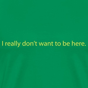 Grass green Really Don't Men's Tees - Men's Premium T-Shirt