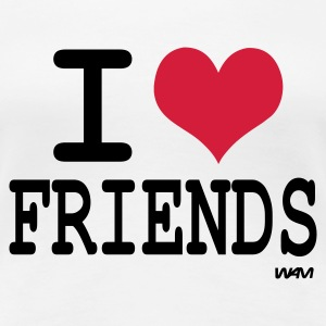 Blanc i love friends by wam T-shirts - T-shirt Premium Femme