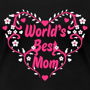 Schwarz world's best mom T-Shirts - Frauen Premium T-Shirt