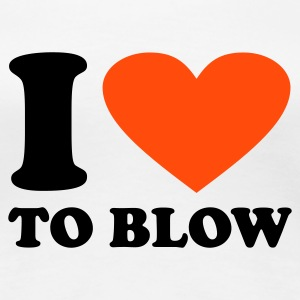 Bianco I love to Blow T-shirt - Maglietta Premium da donna