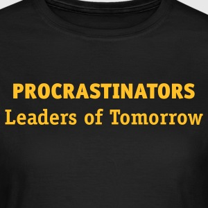 Procrastinator - Leaders of Tomorrow (1c, ENG) - Dame-T-shirt