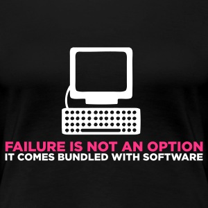 Failure is not an Option (ENG, 2c) - Premium-T-shirt dam