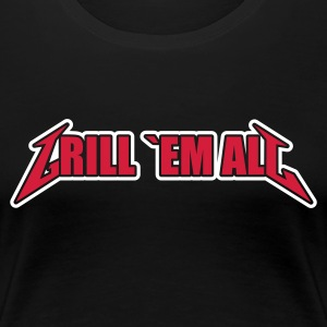 Schwarz Grill em All 2 T-Shirts - Frauen Premium T-Shirt