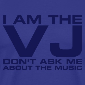 Cielo I am the VJ don't ask me about the music T-shirt (maniche corte) - Maglietta Premium da uomo
