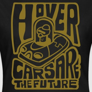 Chocolate Hovercars Are the Future! Women's Tees - Women's T-Shirt