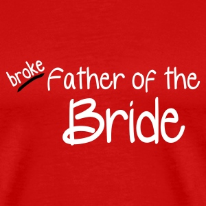Red Father of the Bride Men's T-Shirts - Men's Premium T-Shirt