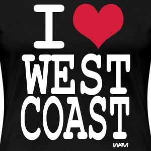 Schwarz i love west coast by wam T-Shirts - Frauen Premium T-Shirt