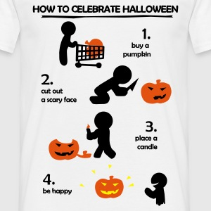 How to celebrate Halloween  - Männer T-Shirt