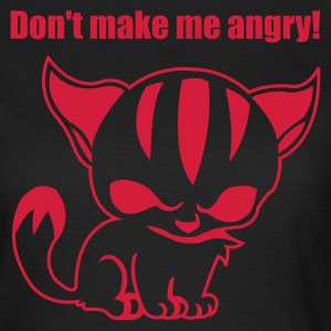 Don't make me angry! - Frauen T-Shirt