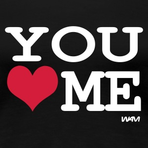 Negro you love me by wam Camisetas - Camiseta premium mujer
