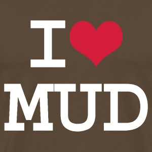 Brown I Heart Mud  Men's Tees - Men's Premium T-Shirt