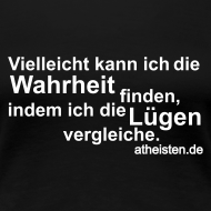 Motiv ~ Wahrheit Girlie Shirt
