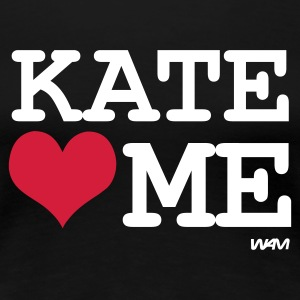 Schwarz kate loves me T-Shirts - Frauen Premium T-Shirt